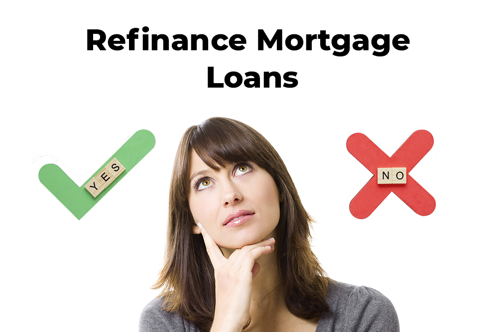 When is the Right Time to Refinance Mortgage Loans